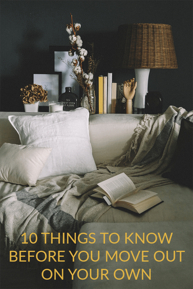 things you need to know before moving out on your own. Black Bedroom Furniture Sets. Home Design Ideas