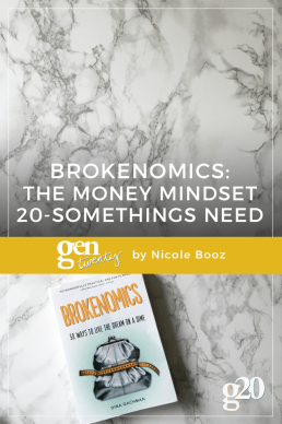 Brokenomics: The Money Mindset Twenty-Somethings Need