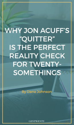 """Why Jon Acuff's """"Quitter"""" Is the Perfect Reality Check for Twenty-Somethings"""