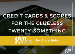 Credit Cards and Scores for the Clueless Twenty-Something