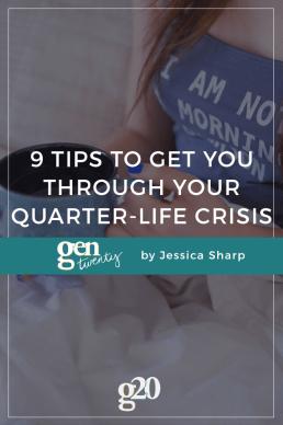 9 Tips To Get Through a Quarter-Life Crisis