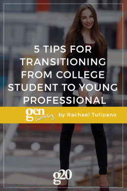 5 Tips For Transitioning From College Student to Young Professional