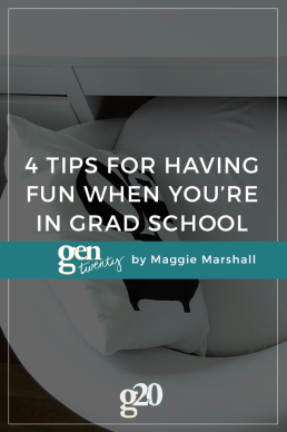 How to Have Fun in Grad School