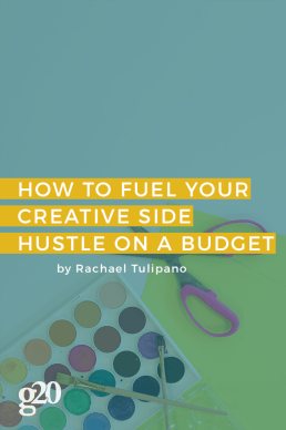 How To Pursue Your Creative Side Hustle on a Budget