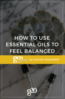 How To Use Essential Oils To Feel More Balanced