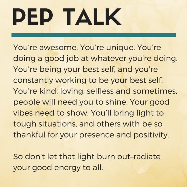 A positivity pep talk.