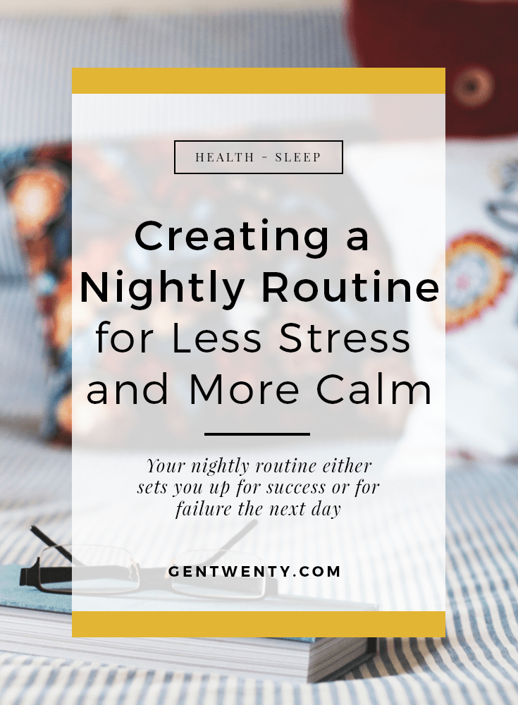 An evening routine that calms you and makes sure you're well rested will set you up for success this week!