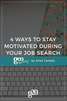 4 Ways To Stay Motivated During Your Job Search