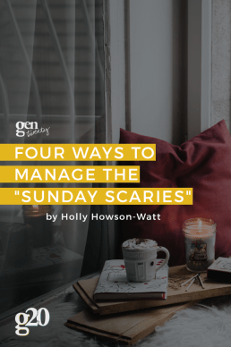 "Four Ways to Manage the ""Sunday Scaries"""