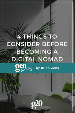 4 Things to Consider Before Becoming a Digital Nomad
