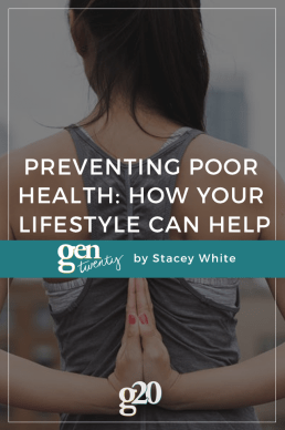 Preventing Poor Health: How Your Lifestyle Can Help