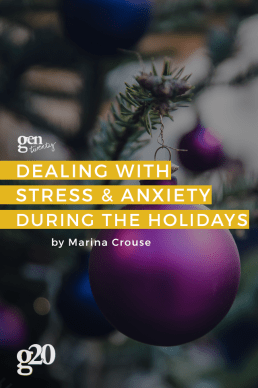 How to Deal With Stress and Anxiety During the Holidays