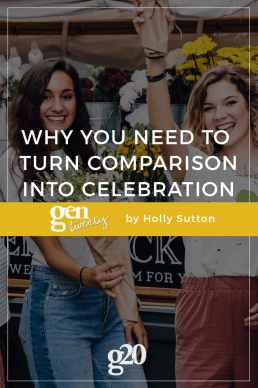 Why You Need To Turn Comparison Into Celebration