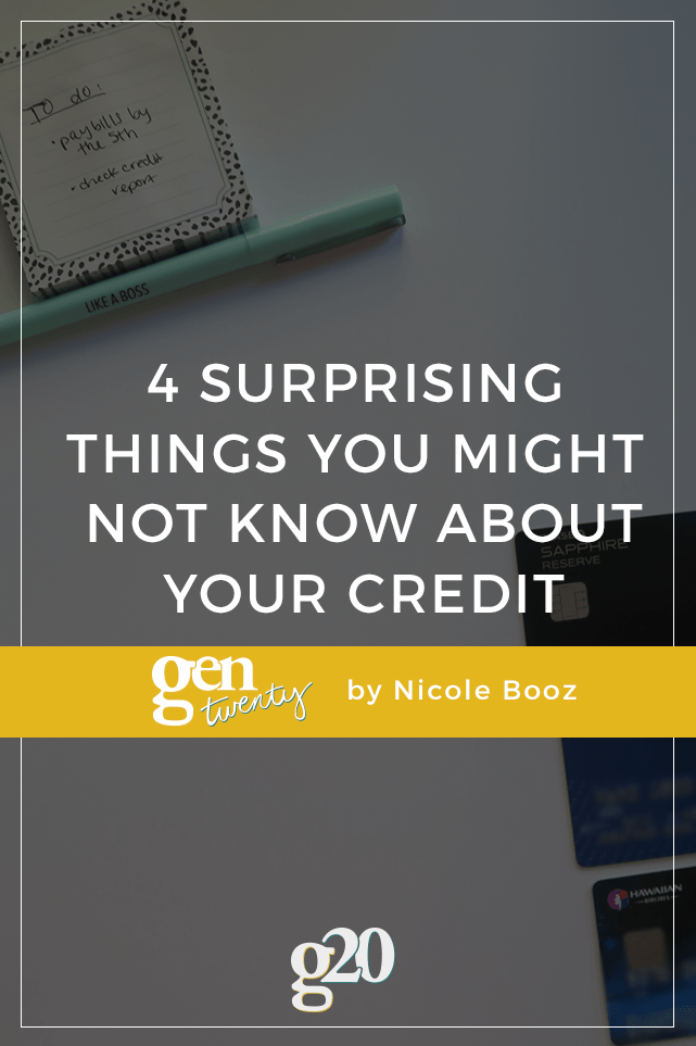 4 Surprising Things You Might Not Know About Your Credit - GenTwenty