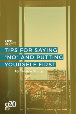 "Tips for Saying ""No"" and Putting Yourself First"