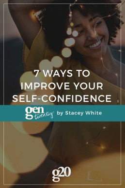 7 Ways to Improve Your Self-Confidence