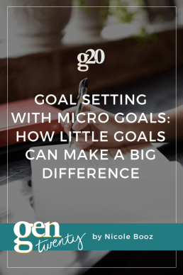 Goal Setting With Micro Goals: How Little Goals Can Make a Big Difference