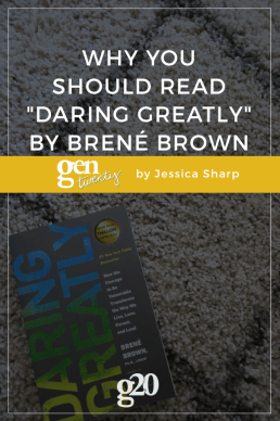 "Why You Should Read ""Daring Greatly"" by Brené Brown"