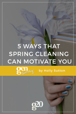 5 Of The Best Ways That Spring Cleaning Can Make Your Goals Happen