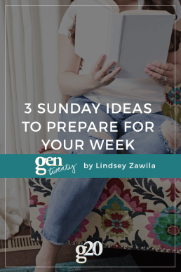 Sunday Ideas To Prepare For Your Week