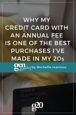 Why My Credit Card With an Annual Fee Is One of the Best Purchases I've Made in My 20s