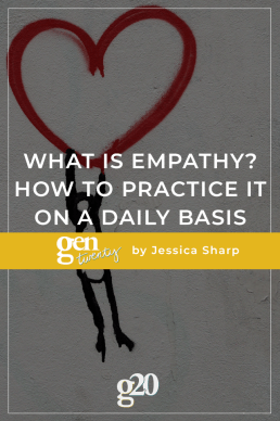 What Is Empathy? How To Practice It On A Daily Basis