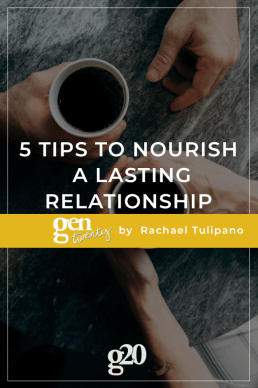 5 Tips to Nourish A Lasting Relationship