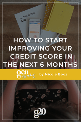 How To Start Improving Your Credit Score in the Next 6 Months