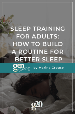 Sleep Training For Adults: How To Build a Routine For Better Sleep