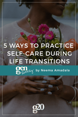 5 Ways to Practice Self-Care During Life Transitions