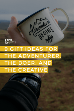 9 Stunning Gift Ideas For The Adventurer, The Doer, and The Creative