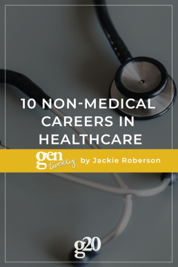 10 Non-Medical Careers In Healthcare
