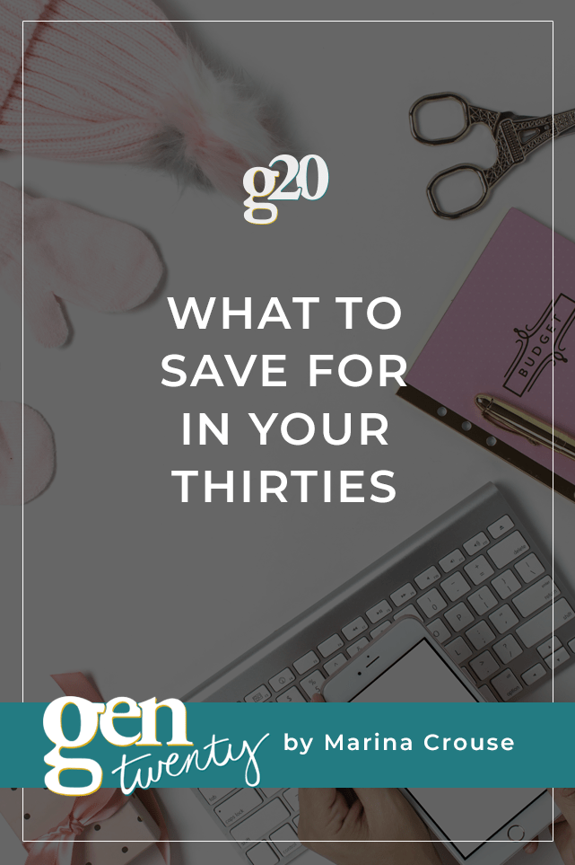 What To Save For In Our Thirties
