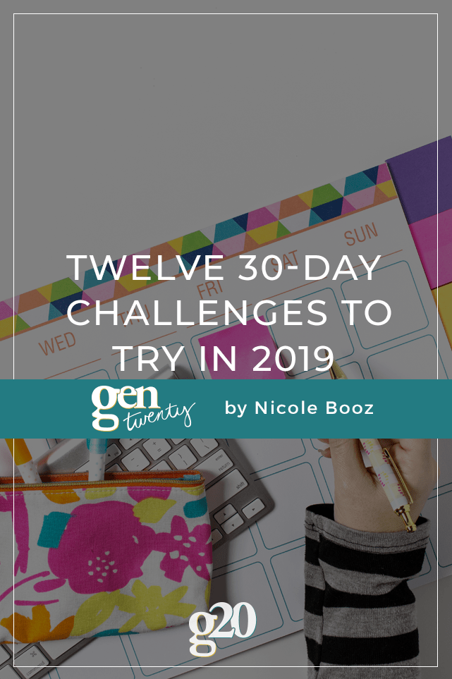 Twelve 30-Day Challenges To Try In 2019