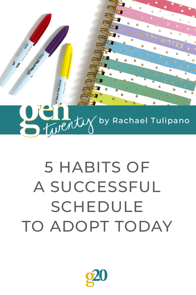 5 Habits Of A Successful Schedule