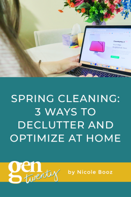 Spring Cleaning: 3 Ways To Declutter And Optimize At Home