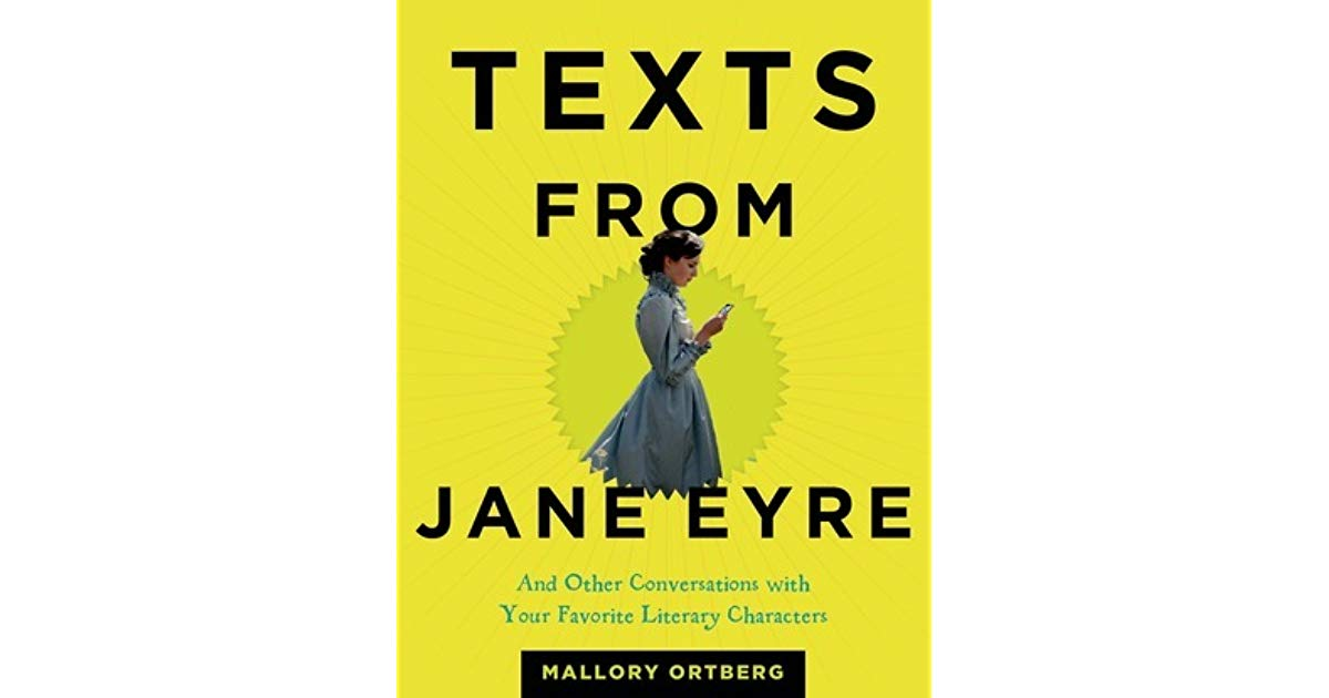 Daniel Ortberg Texts from Jane Eyre