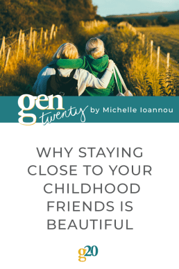 Why Staying Close To Your Childhood Friends Is Beautiful