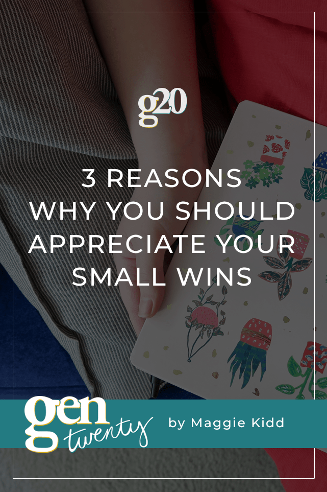 3 Reasons Why You Should Celebrate Your Small Wins