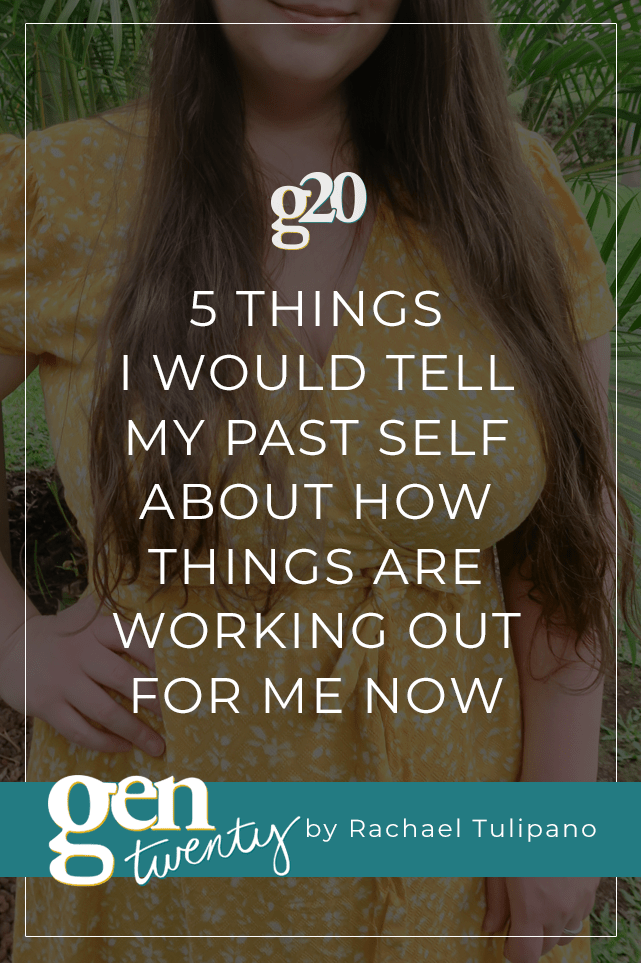 5 Things I Would Tell My Past Self