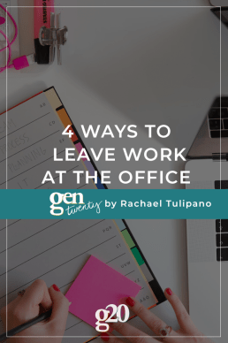 4 Ways To Leave Work At The Office