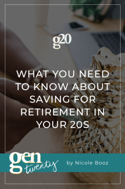 What You Need To Know About Saving For Retirement in Your 20s