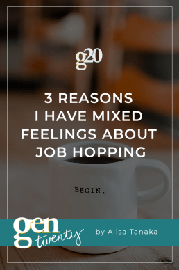 3 Reasons I Have Mixed Feelings About Job Hopping