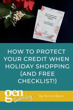 How To Protect Your Credit When Holiday Shopping (And FREE Checklist!)