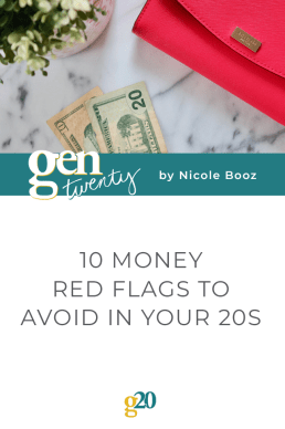 10 Money Red Flags To Avoid in Your 20s