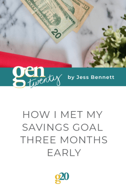 How I Met My Savings Goal Three Months Early