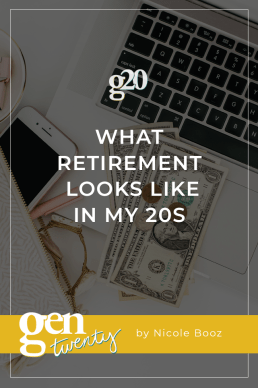 What Retirement Looks Like In My 20s