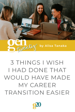3 Things I Wish I Had Done That Would Have Made My Career Transition Easier