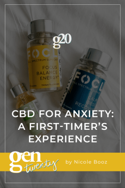 CBD For Anxiety: A First-Timer's Experience