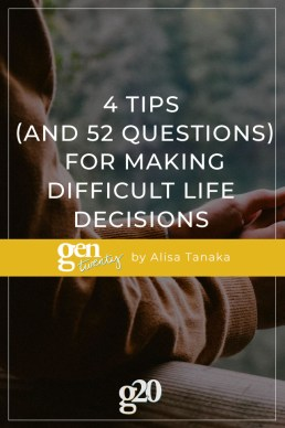 4 Tips (and 52 Questions) For Making Difficult Life Decisions